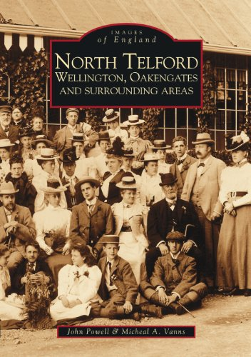 North Telford (Archive Photographs) (9780752401249) by Powell, John; Vanns, Michael A.; Vanos, Micheal A.