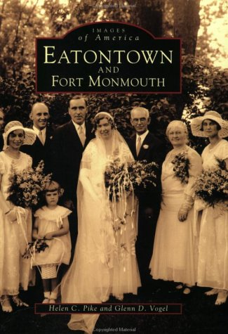 9780752402505: Eatontown and Fort Monmouth (Images of America: New Jersey)