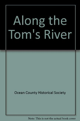 9780752402574: Along The Toms River,NJ (Images of America)