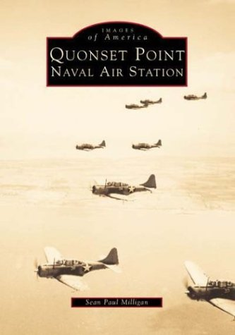 Quonser Point Naval Air Station, Images of America