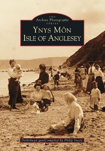 Ynys Mon: Isle of Anglesey: Philip Steele