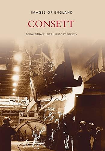 9780752403366: Consett (Archive Photographs)