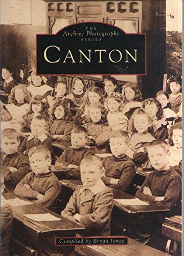 9780752403526: Canton (Archive Photographs)