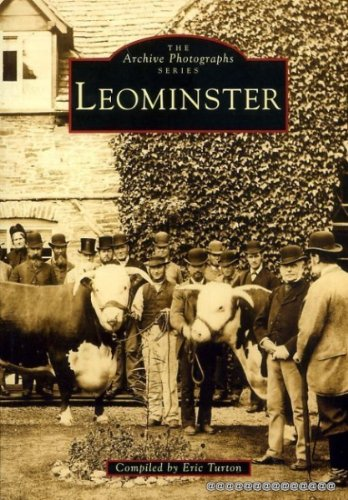 Leominster. The Archive Photograph Series