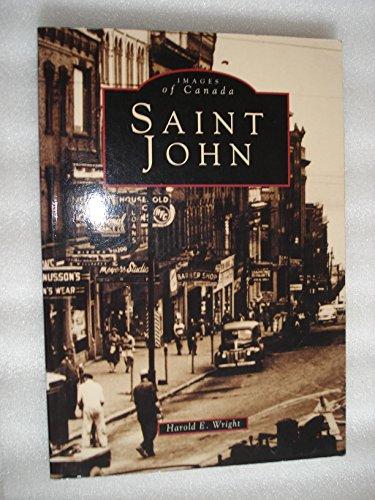 Images of Canada: Saint John, New Brunswick: Wright, Harold E.