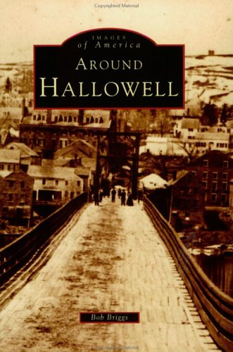 9780752404806: Around Hallowell (ME) (Images of America)