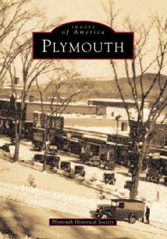 9780752405186: Plymouth (Images of America (Arcadia Publishing))