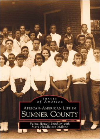 9780752405414: African-American Life In Sumner County,TN (Images of America)