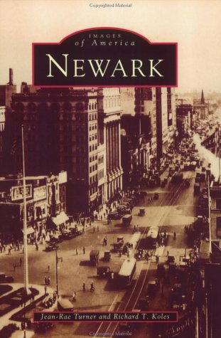 9780752405476: Newark (Images of America)