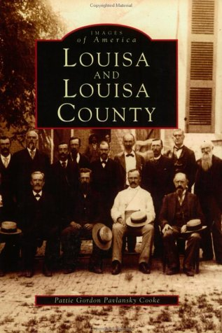 9780752405605: Louisa and Louisa County (VA) (Images of America)