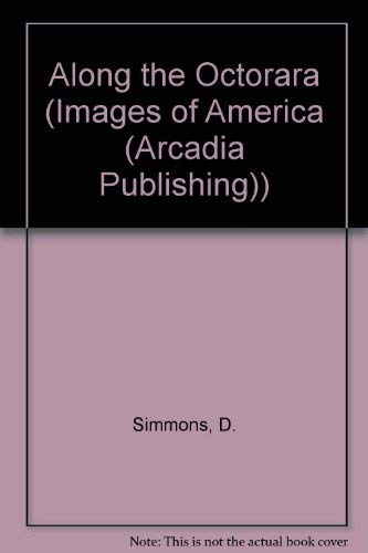 Along the Octorara (Images of America (Arcadia Publishing))