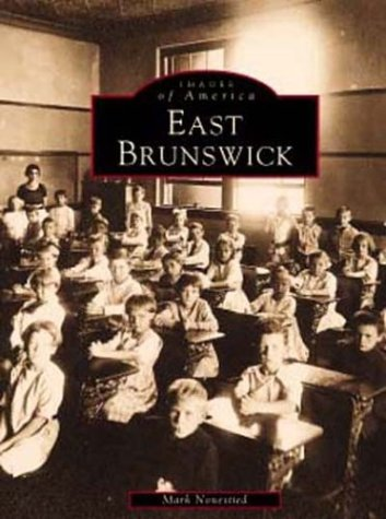 East Brunswick (NJ) (Images of America): Nonestied, Mark