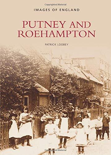 9780752406329: Putney to Roehampton (Archive Photographs)