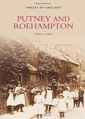 9780752406329: Putney and Roehampton (Archive Photographs)