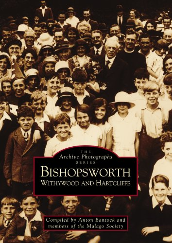 Bishopsworth, Withywood and Hartcliffe (Archive Photographs)