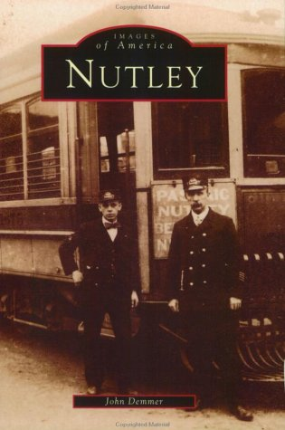 9780752408354: Nutley (NJ) (Images of America)