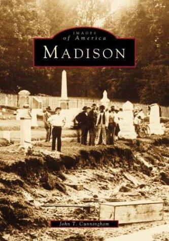 9780752408378: Madison (Images of America (Arcadia Publishing))