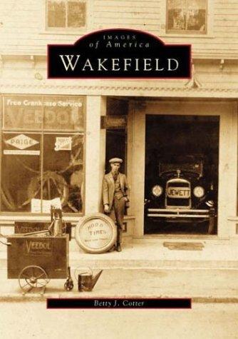 9780752408637: Wakefield, Rhode Island (Images of America)