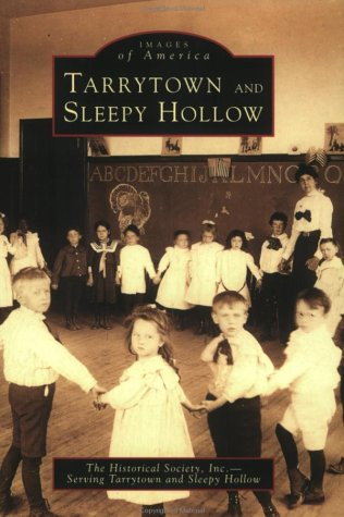 9780752408811: Tarrytown and Sleepy Hollow (NY) (Images of America)
