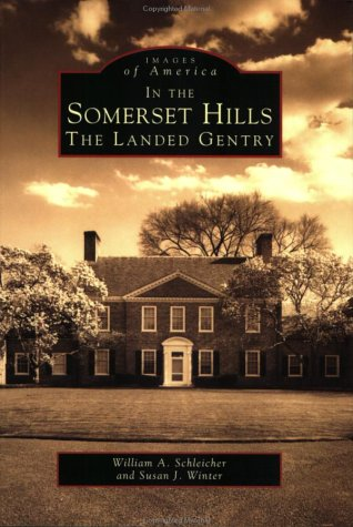 9780752408996: In the Somerset Hills: The Landed Gentry (Images of America: New Jersey)