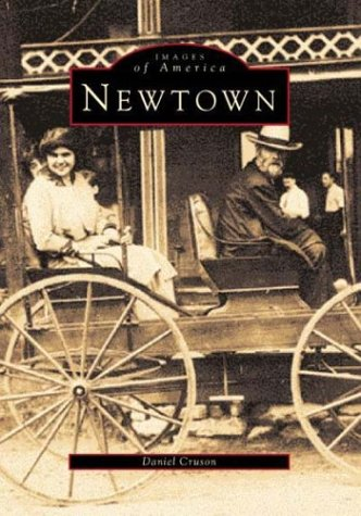 9780752409481: Newtown (Images of America (Arcadia Publishing))