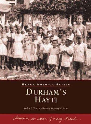 Durham's Haytii, North Carolina (Black America): Vann, Andre; Jones, Beverly