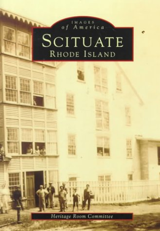 Scituate, Rhode Island (Images of America): Committee, Heritage Room