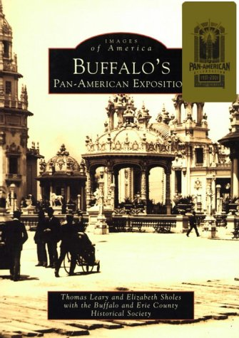 9780752409818: Buffalo's Pan-American Exposition (Images of America)