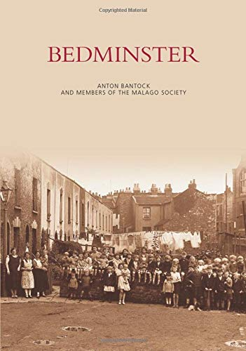 9780752410661: Bedminster (Images of England)