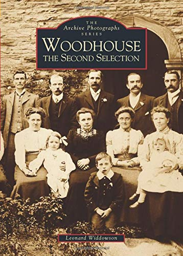 9780752410883: Woodhouse: The Second Selection (Archive Photographs)