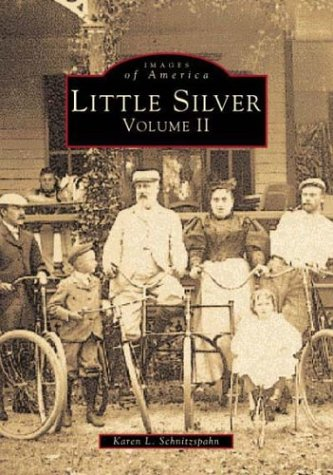 Little Silver Volume II (Images of America)