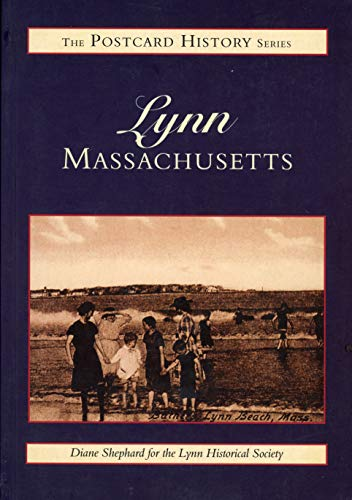 Lynn Massachusetts (The Postcard History Series): Shephard, Diane