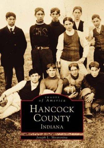 9780752412887: Hancock County (Images of America (Arcadia Publishing))
