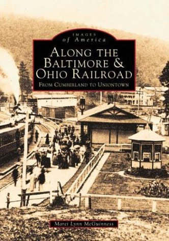 9780752413105: Baltimore & Ohio Railroad (Images of America (Arcadia Publishing))