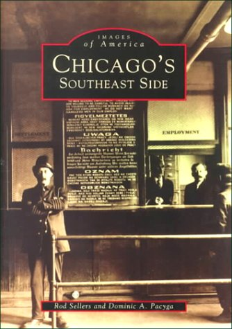 9780752413150: Chicago's Southeast Side (Images of America)