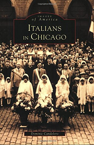 9780752413174: Italians in Chicago (Images of America)