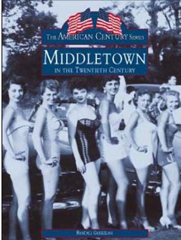 Middletown in the 20th Century: Gabrielan, Randall