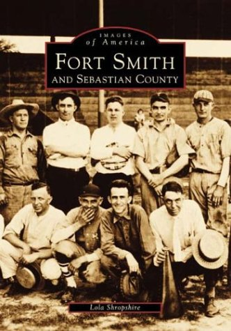 Fort Smith and Sebastian County (Images of: Shropshire, Lola