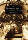 9780752413464: Birmingham & Jefferson County, AL (Images of America)