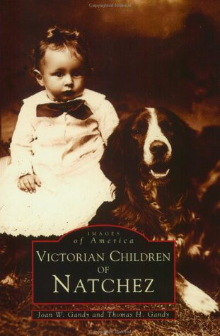 9780752413822: Victorian Children In Natchez, MS (Images of America)