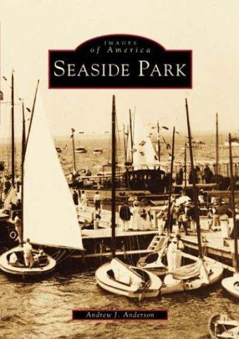 9780752413884: Seaside Park (NJ) (Images of America)