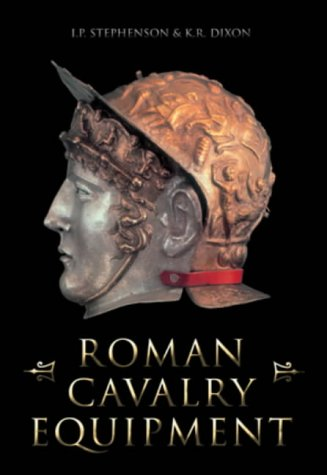 9780752414218: Roman Cavalry Equipment