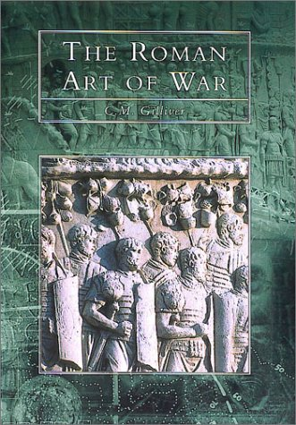 9780752414225: The Roman Art of War