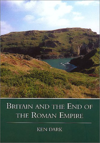 9780752414515: Britain and the End of the Roman Empire