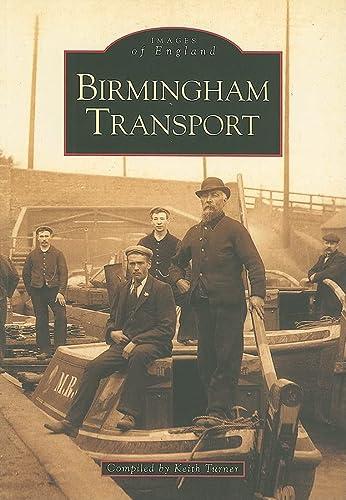 9780752415543: Birmingham Transport (Archive Photographs: Images of England)