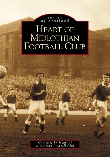 9780752415604: Heart of Midlothian Football Club (Archive Photographs: Images of Scotland S)