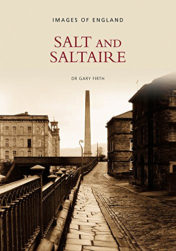 9780752416304: Salt & Saltaire (Images of England)