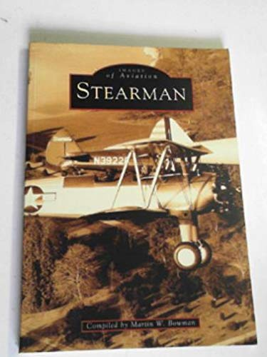 9780752416854: Stearman (Images of Aviation)