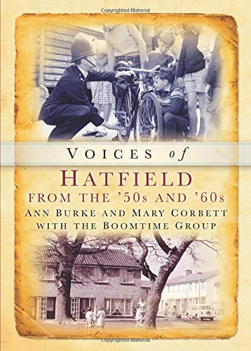 9780752416892: Hatfield Voices from the '50s and '60s (Tempus Oral History)