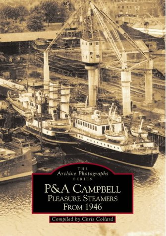 P & A Campbell Pleasure Steamers from 1946.
